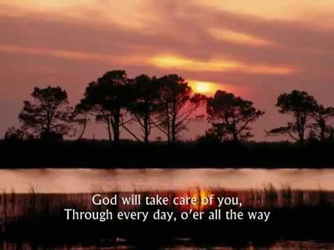 God Will Take Care of You - Hymn