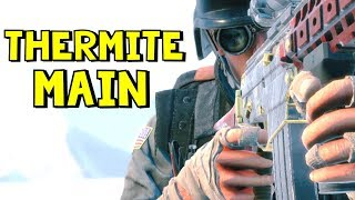 Thermite Main | Rainbow Six Siege