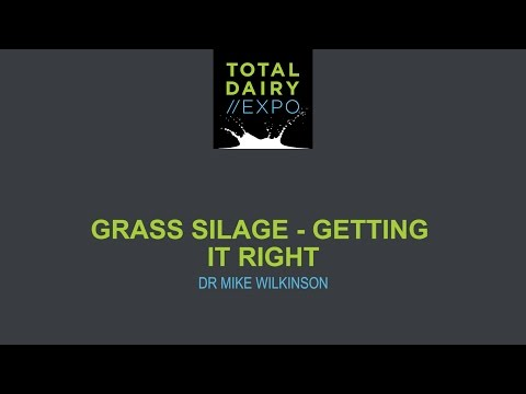 Grass Silage - Getting it Right by Dr Mike Wilkinson
