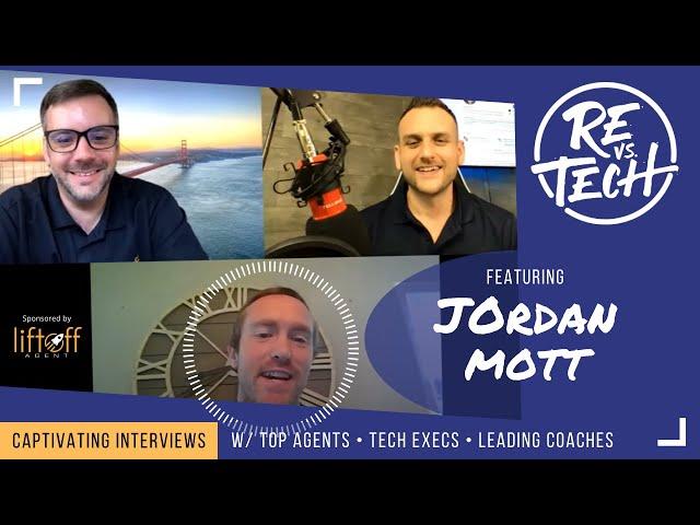 Jordan Mott | Top 1% Realtor Nationwide at Intero Real Estate Services REvsTEch Episode #42