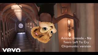 Baixar Ariana Grande   No Tears Left To Cry [Chipmunks Version]