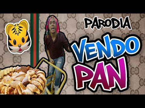 "Gucci Gang - Parodia |  ""VENDO PAN"" MONOLOCO"