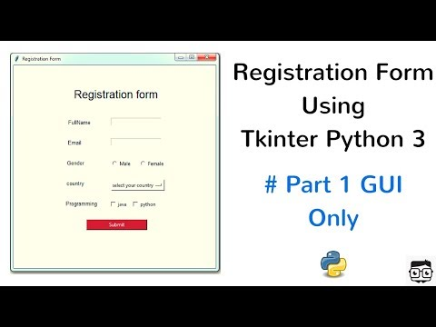 Registration Form Using Tkinter Python 3 - #Part 1 GUI Only - YouTube