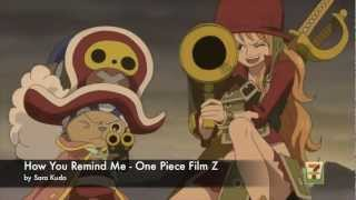 One Piece Film Z Scenes - How You Remind Me