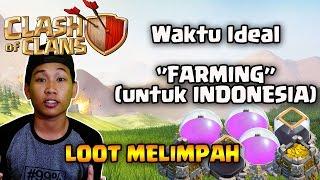 Clash Of Clans - Waktu Ideal Saat Farming untuk