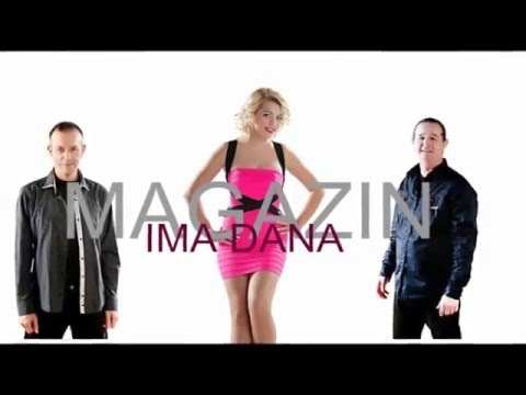 MAGAZIN - IMA DANA (AUDIO 2016) HD