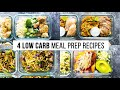 Cover image 4 LOW CARB meal prep recipes