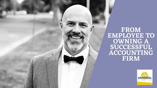 From employee to owning a successful accounting firm