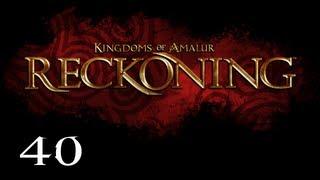 Repeat youtube video Прохождение Kingdoms of Amalur: Reckoning - Часть 40 — Прорыв блокады / Босс: Балор