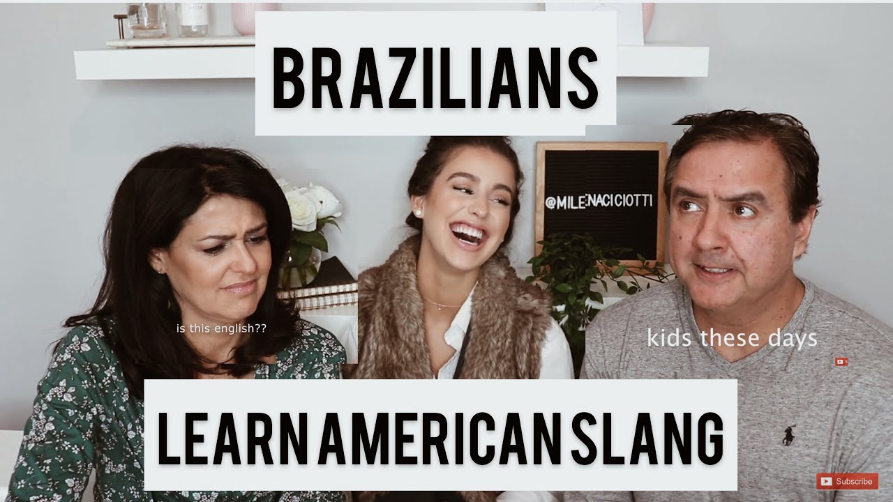 teaching-my-brazilian-parents-american-slang