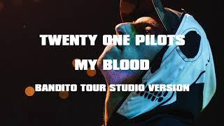 Twenty One Pilots - My Blood (Bandito Tour Version) [UPDATED] Video