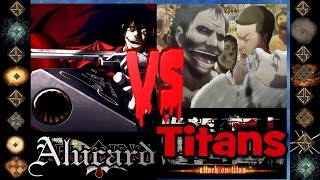 Alucard (Hellsing Ultimate) vs Titans (Attack on Titan) - Ultimate Mugen Fight 2015