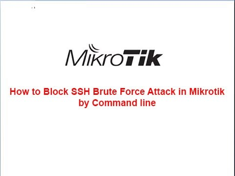 How to Block SSH Brute Force Attack in Mikrotik by Command line
