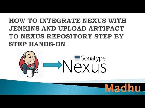 How to integrate nexus with jenkins and upload artifacts to nexus server  step by step