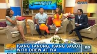 Drew, Iya on 'Unang Hirit's' hotseat  | Unang Hirit