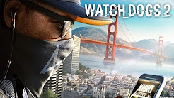 Let's Play Watch Dogs 2