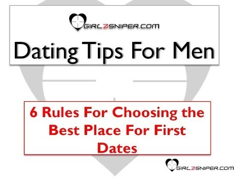 Dating Tips For Men - 6 Rules For Choosing The Best Place For First Dates