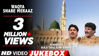 Waqya : Shabe Meraaz Feat. Aarif Khan || Muslim Devotional Song || T-Series IslamicMusic
