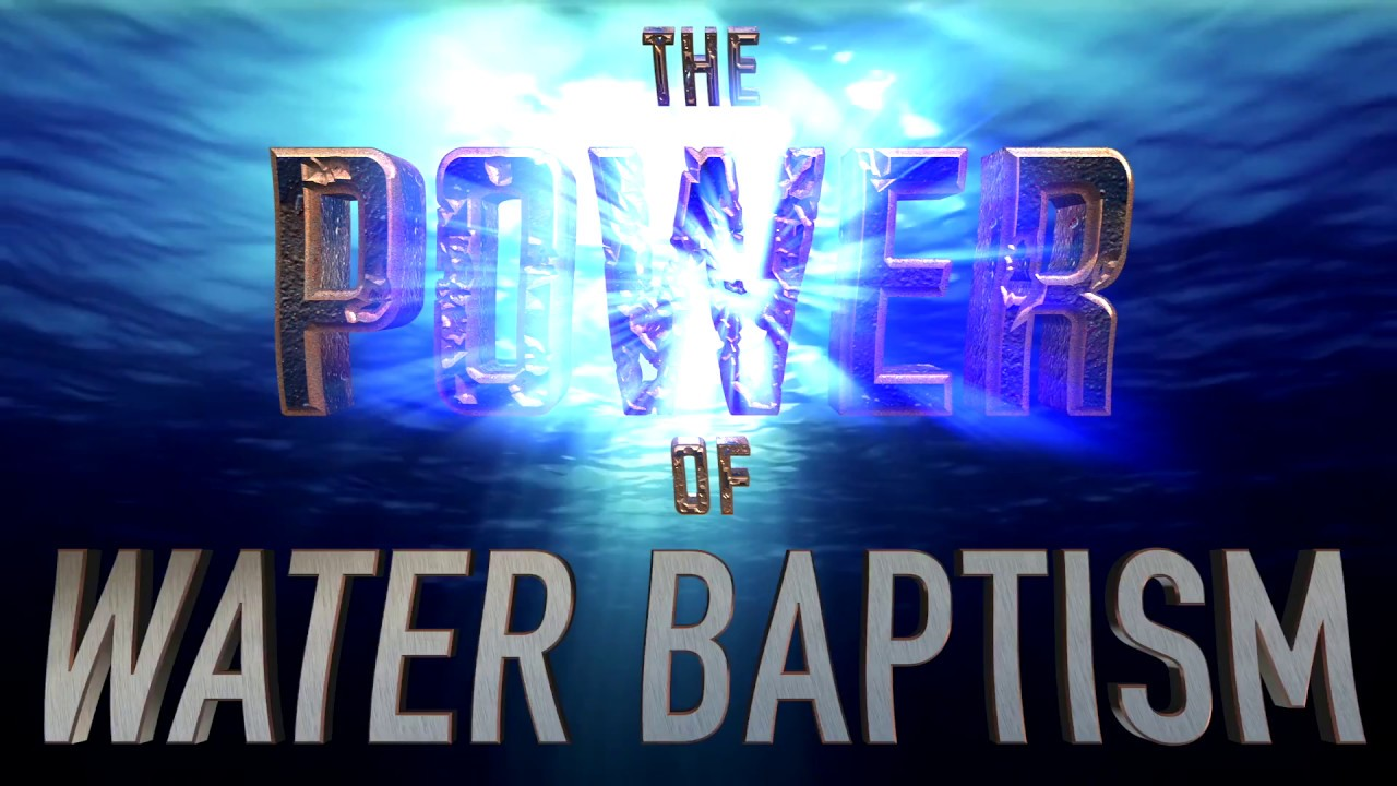 The power of the baptismal water