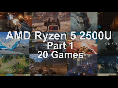 Gaming on AMD's Ryzen 5 2500U APU | [H]ard|Forum