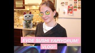 EVDE SUSHI YAPIYORUZ!! MAKING SUSHI AT HOME