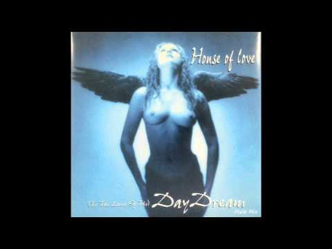 """House Of Love - (To The Land Of The) DAYDREAM (""""Male Mix"""", vocal by Fiorenzo Vox)"""