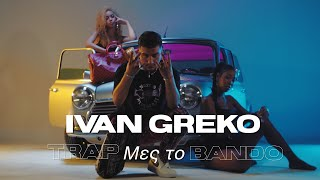 IVAN GREKO - Trap Mes To Bando (Official Music Video)