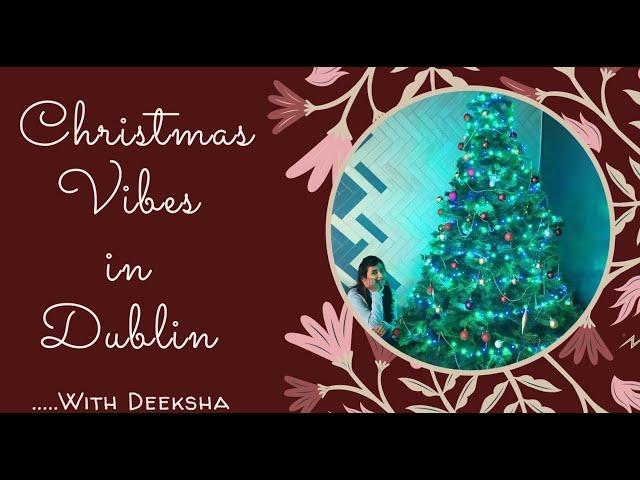 Christmas Vibes in Dublin