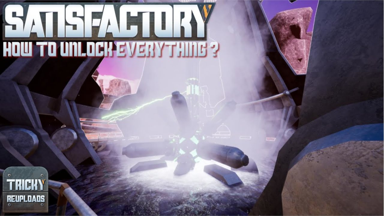 SATISFACTORY TUTORIAL UNLOCK EXPLORER TRAIN NUCLEAR MORE EASY EARLY ACCESS  2019