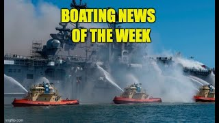 Boating News of the Week | Its a Hot One