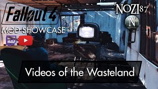 Fallout 4 Mod Showcase: Videos of the Wasteland by Razorwire