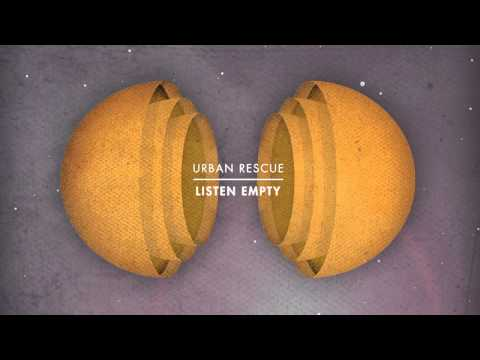 "Urban Rescue ""Take Me Back"" {Listen Empty}"