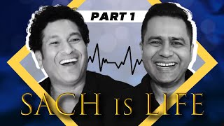 SACH is LIFE | ft. Sachin TENDULKAR & Aakash CHOPRA | SPECIAL Interview | Part 1