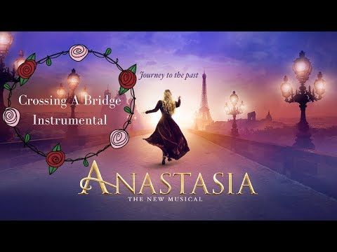 Crossing a Bridge Instrumental - Anastasia the Musical | Winnie Su (Cover)