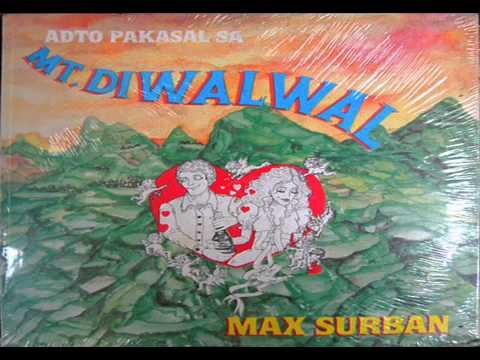 Max Surban - Gugma Idalom Sang Kahoy (Re-posted) [HD]