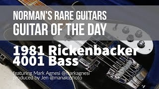 Norman's Rare Guitars - Guitar of the Day: 1981 Rickenbacker 4001 Bass