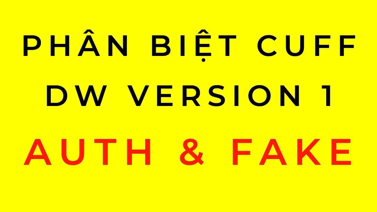 Phân Biệt Vòng Cuff Version 1 Daniel Wellington Thật Và Giả ( Classic Cuff )