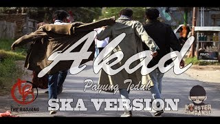PAYUNG TEDUH  AKAD SKA VERSION COVER THE BADJANG FEAT MONSTER SIMPANSE Full Album