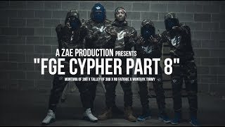Montana Of 300 X Talley Of 300 X No Fatigue X Wuntayk Timmy - Fge Cypher Pt 8