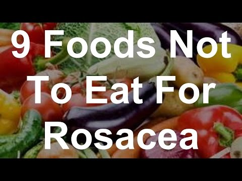 9 Foods Not To Eat For Rosacea