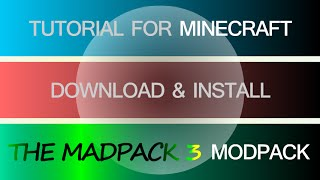 MADPACK 3 MODPACK 1.7.10 minecraft - how to download and install