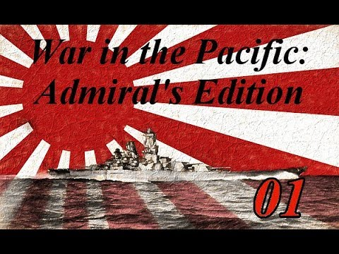 War in the Pacific: Admiral's Edition Episode 01: First turn and future plans