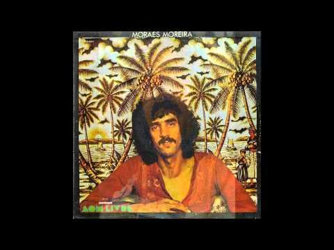 Moraes Moreira - 1975 - COMPLETO