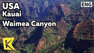 【K】USA Travel-Kauai[미국 여행-카우아이]와이메아 캐년/Waimea Canyon/Red water/Observatory/Hawaii native