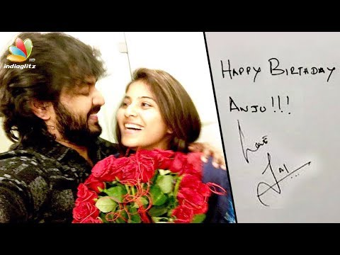Aww: Jai writes a Letter to Anjali!  Special Birthday Love Wish  Hot Tamil Cinema