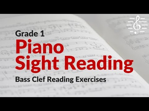 Grade 1 Piano Sight Reading - Bass Clef Reading Exercises