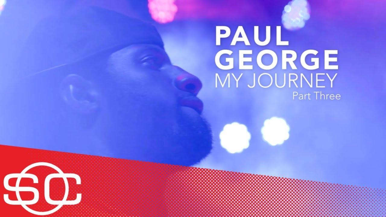 Paul George: My Journey [Part 3] | SportsCenter | ESPN