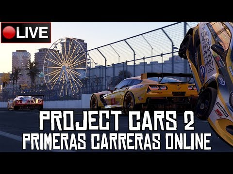 Project CARS 2 || Primeras carreras online || LIVE