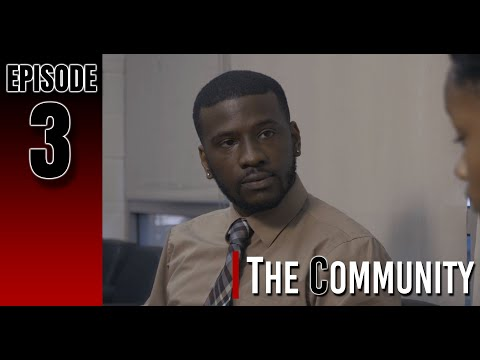 The Community (Episode 3)