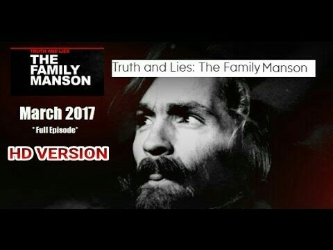 Truth and Lies The Family Manson - 2017 in HD - FULL Episode - ABC 20/20